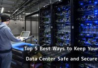 Top 5 Ways To Keep Your Data Safe